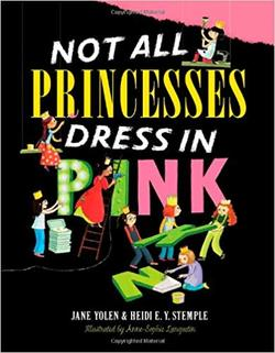 Not All Princesses Dress in Pink book