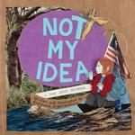 Not My Idea: A Book about Whiteness book