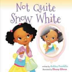 Not Quite Snow White book