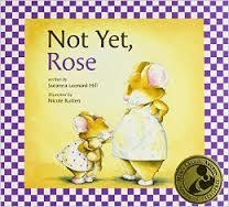 Not Yet, Rose book