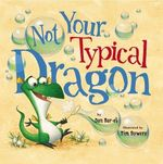 Not Your Typical Dragon book