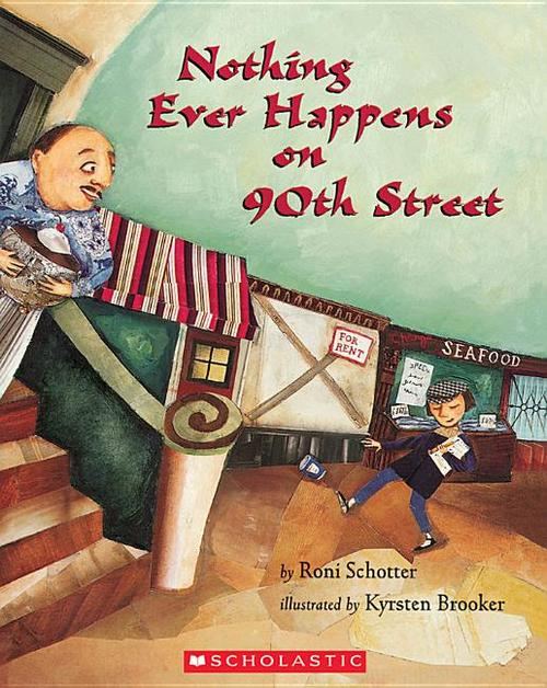 Nothing Ever Happens on 90th Street book