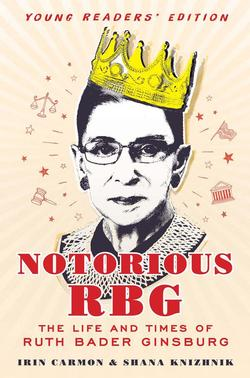 Notorious RBG Young Readers' Edition: The Life and Times of Ruth Bader Ginsburg book