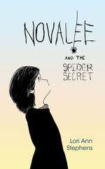 Novalee and the Spider Secret book