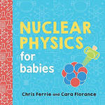 Nuclear Physics for Babies book