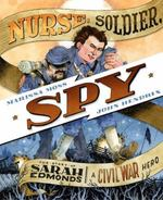Nurse, Soldier, Spy book