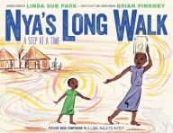 Nya's Long Walk: A Step at a Time book