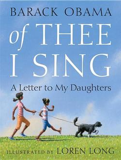 Of Thee I Sing: A Letter to My Daughters book