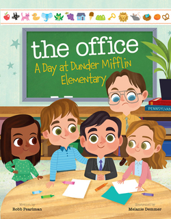 Office: A Day at Dunder Mifflin Elementary book