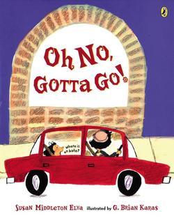 Oh No, Gotta Go! book