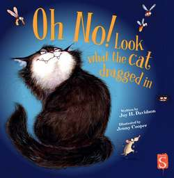 Oh No! Look What the Cat Dragged in book