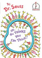 Oh, the things you can thinks! book