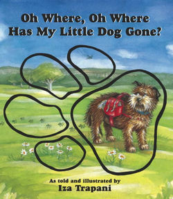 Oh Where, Oh Where Has My Little Dog Gone? book