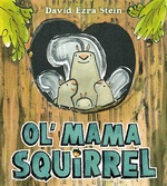 Ol' Mama Squirrel book