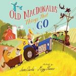 Old Macdonald's Things That Go book
