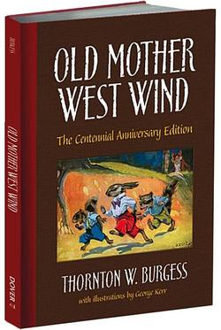 Old Mother West Wind (Centennial Anniversary) book