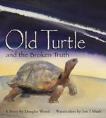 Old Turtle and the Broken Truth book