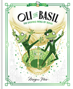 Oli and Basil: The Dashing Frogs of Travel book