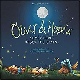 Oliver and Hope's Adventure Under the Stars book