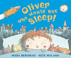 Oliver Who Would Not Sleep book