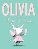 Olivia and the Fairy Princesses book