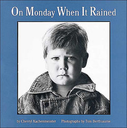 On Monday When It Rained book