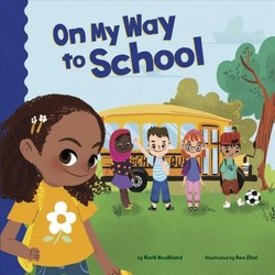 On My Way to School book