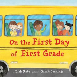 On the First Day of First Grade book