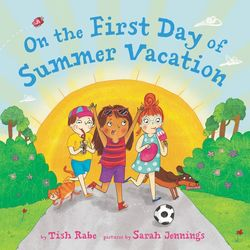 On the First Day of Summer Vacation book