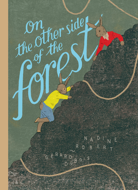 On the Other Side of the Forest book