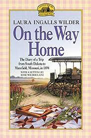 On the Way Home: The Diary of a Trip from South Dakota to Mansfield, Missouri, in 1894 book