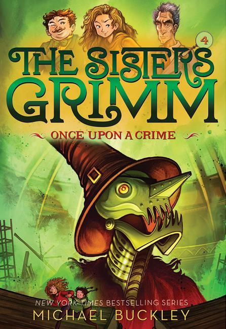 Once Upon a Crime (the Sisters Grimm #4): 10th Anniversary Edition book