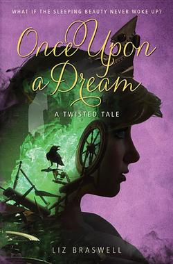 Once Upon a Dream: A Twisted Tale book