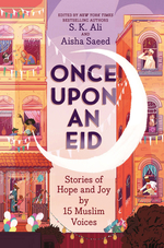 Once Upon an Eid: Stories of Hope and Joy by 15 Muslim Voices book