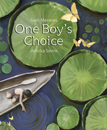 One Boy's Choice: A Tale of the Amazon book