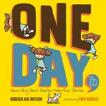 One Day, the End: Short, Very Short, Shorter-than-Ever Stories book