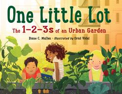 One Little Lot: The 1-2-3s of an Urban Garden book