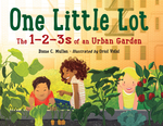 One Little Lot: The 1-2-3s of an Urban Garden book