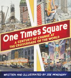 One Times Square: A Century of Change at the Crossroads of the World book