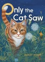Only the Cat Saw book
