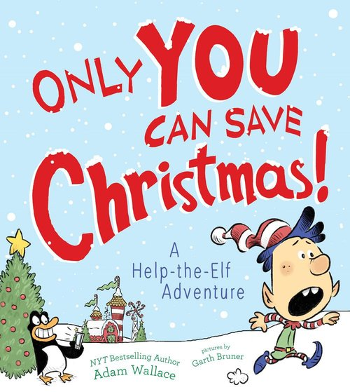 Only YOU Can Save Christmas! book