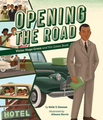 Opening the Road: Victor Hugo Green and His Green Book book