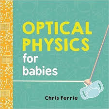 Optical Physics for Babies book