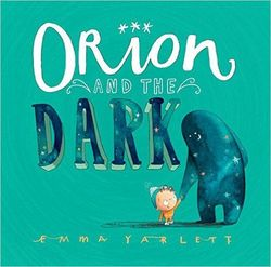 Orion and the Dark book