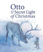 Otto and the Secret Light of Christmas book