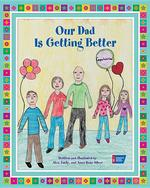Our Dad Is Getting Better book