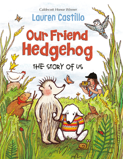 Our Friend Hedgehog: The Story of Us book