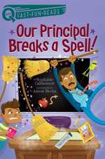 Our Principal Breaks a Spell! book