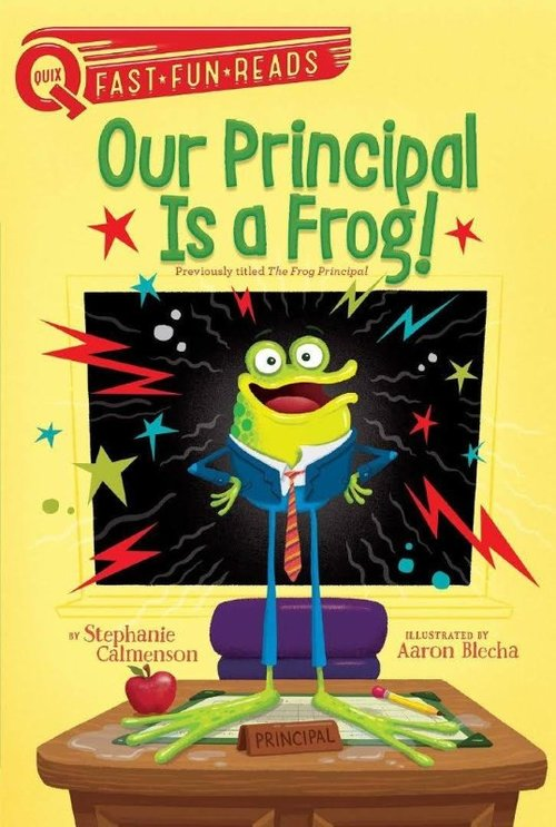 Our Principal Is a Frog! book