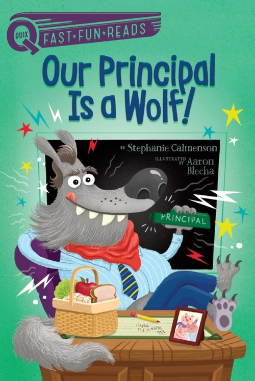 Our Principal Is a Wolf! book